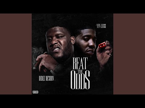 Beat The Odds feat YFN Lucci