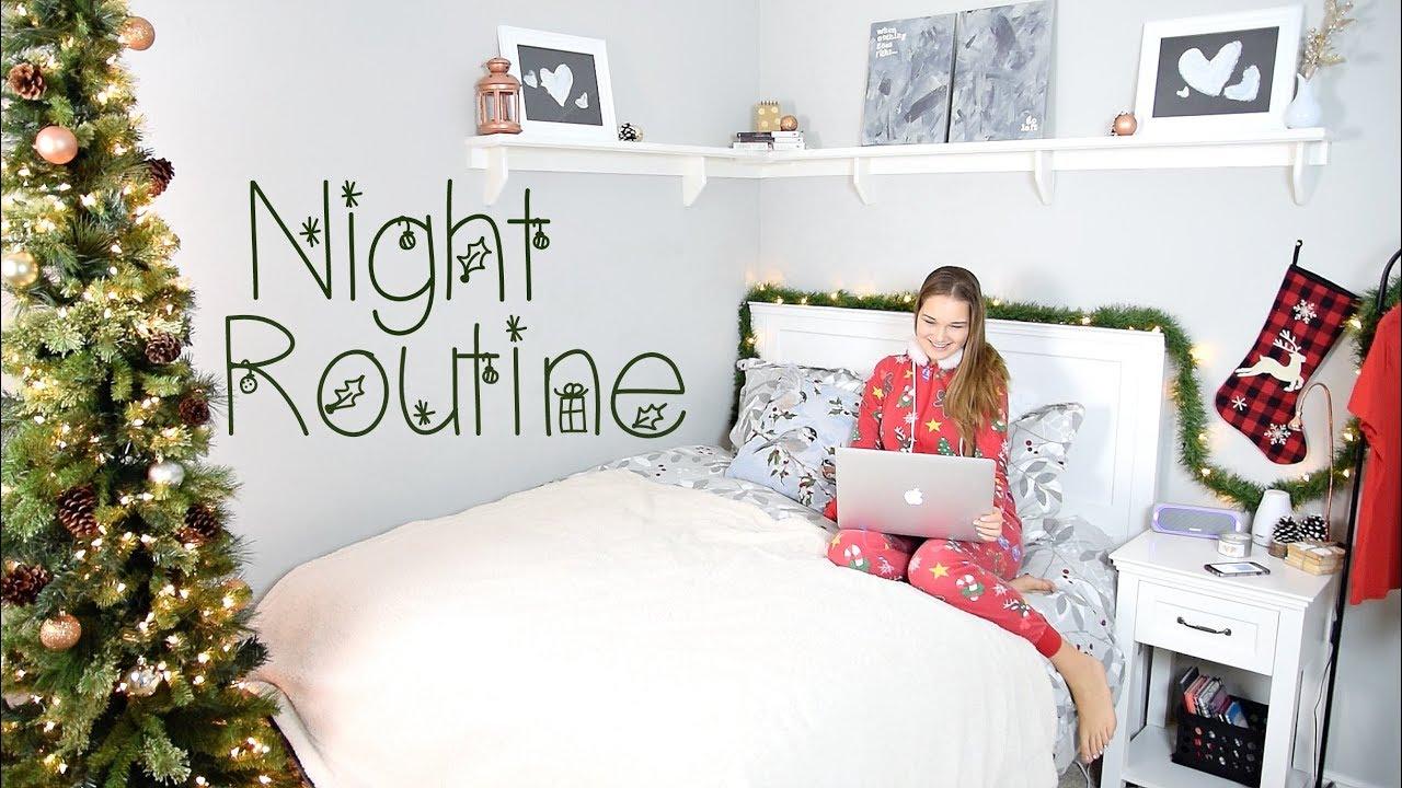 Winter Night Routine 2017 Christmas Edition