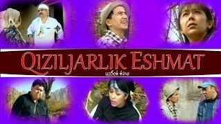 Qiziljarlik eshmat (uzbek kino) | Кизилжарлик эшмат (узбекфильм)