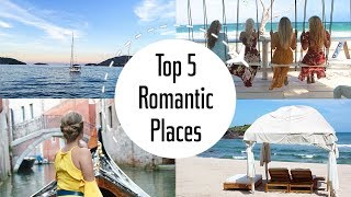 Top 5 Romantic Places | In-Depth | How 2 Travelers