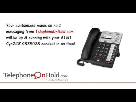 Telephone On Hold AT&T Syn248 with SB35025 handset MOH Connection