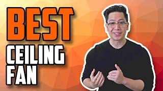 BEST Ceiling Fan 2020 | Top 5