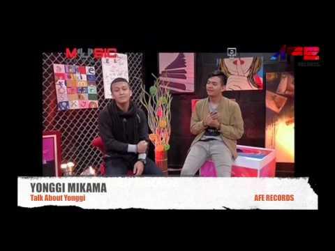 Yonggi Mikama - Talk About Yonggi @MNC MUSIC CHANNEL