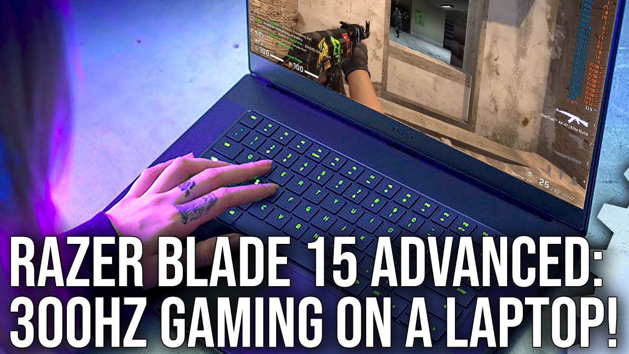 Razer Blade 15 Advanced: 300Hz Gaming On A Laptop - How Does It Play? [Sponsored]