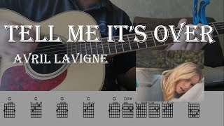 Avril Lavigne   Tell me it's over   Guitar Chords