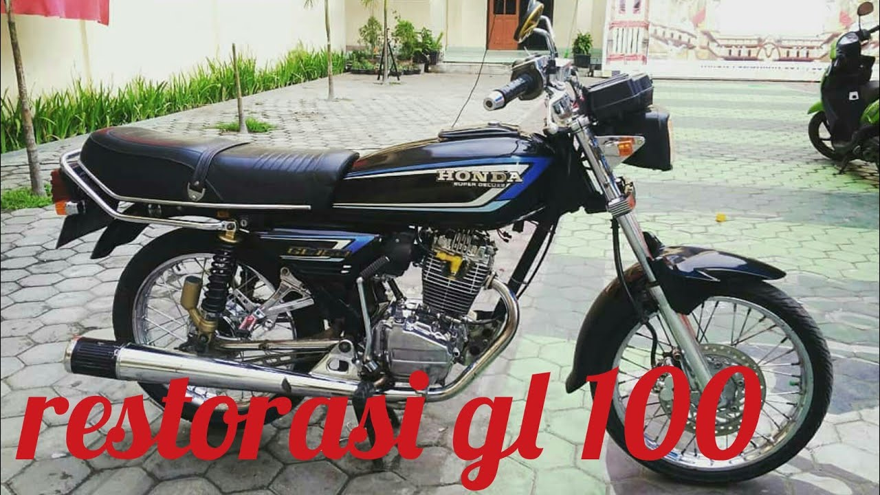 Gl100 Standar Restorasi Gl 100 Modifikasi Gl 100 Gl100 Youtube