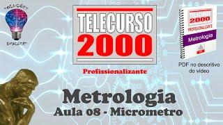 Telecurso 2000   Metrologia   08 Micrometro xvid