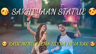 Kade menu filma dikha diya kar new Whatsapp status || Ks Records || Sakhiyaan State