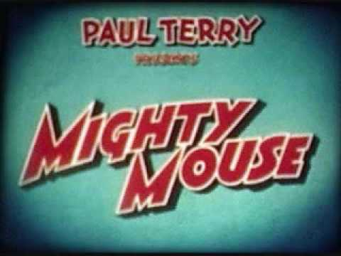 Theme Song to Mighty Mouse