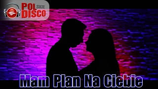 ENJOY - Mam Plan Na Ciebie ( Official Video )