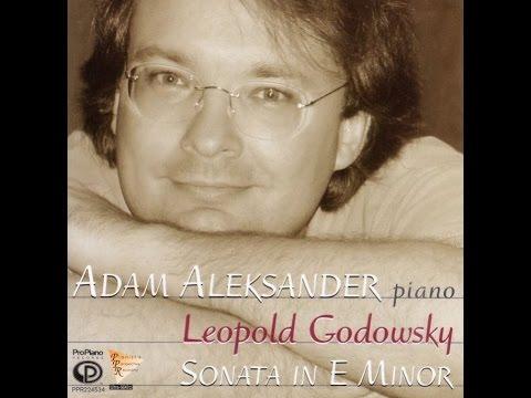3. Allegretto vivace e scherzando, Leopold Godowsky: Sonata in E Minor, Adam Aleksander, Piano