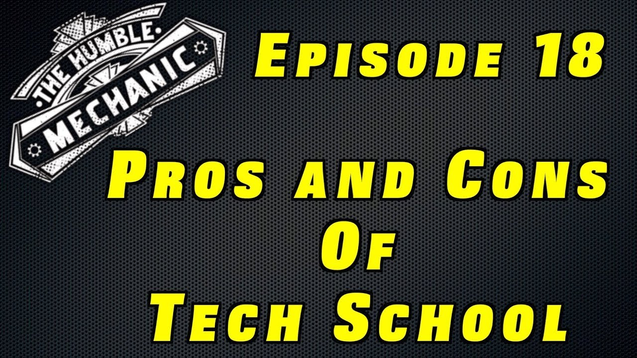 The Pros And Cons Automotive Tech School Podcast Episode 18 Youtube