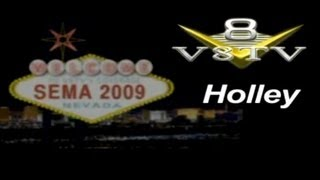 SEMA 2009: Holley's New EFI Systems V8TV-Video