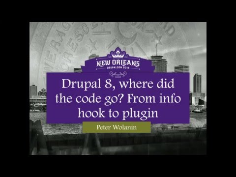 Drupal 8, where did the code go? From info hook to plugin.