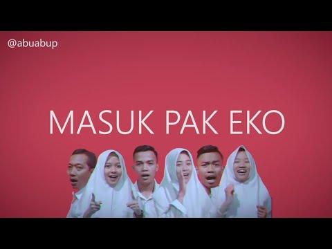 MASUK PAK EKO MUSIC VIDEO