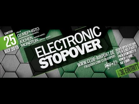 Electronik Stopover 25.07.2015 @ Airport Club Gütersloh