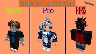 Noob vs Pro vs Boss   Roblox Assassin  