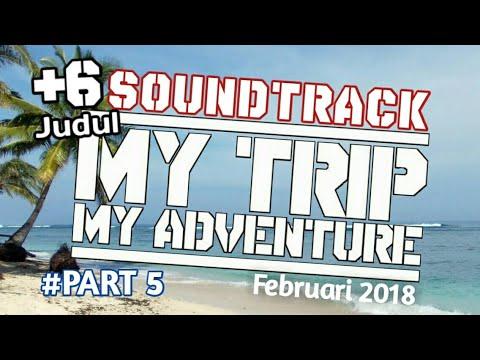 6 Judul Soundtrack MTMA Paling Sering Diputar #Februari 2018 - PART 5