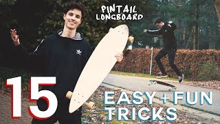 15 EASY PINTAIL TRICKS FOR BEGINNERS (Longboard)
