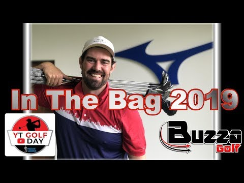 Steve Buzza What's In The Bag 2019 (YT Golf Day)