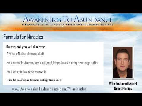 Formula for Miracles featuring Brent Phillips