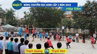 Bóng chuyền học sinh THCS Thạch Thành | Thạch Quảng & Thạch Sơn