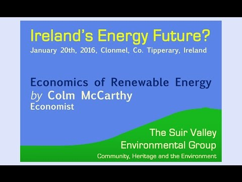 Colm McCarthy - The Economics of Renewable Energy