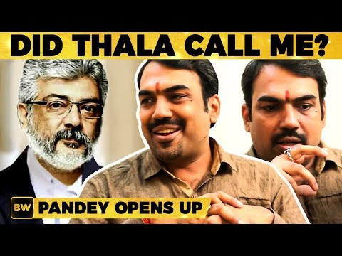 EXCLUSIVE: My Film with Thala Ajith - Rangaraj Pandey Opens Up