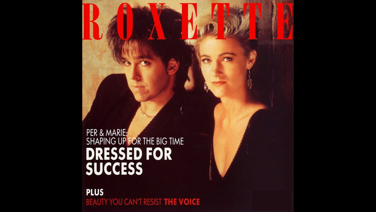 ♪ Roxette - Dressed For Success (Instrumental)