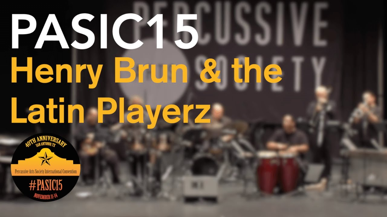 Henry Brun And The Latin Playerz