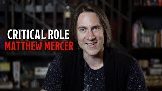 Critical Role's Matthew Mercer on saying goodbye, but not yet
