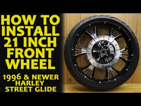 How to Install 21 Inch Front Wheel Harley Davidson Bagger
