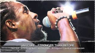 Jah Cure - Stronger Than Before [Cardiac Keys Riddim] May 2013