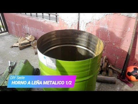 Diy horno a le a metalico 1d2 youtube - Hornos de lena metalicos ...