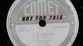 Jack McVea & His All Stars - B B Boogie 78 rpm!