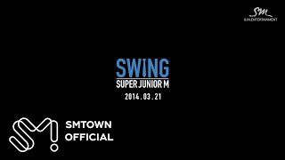 Super Junior-M_SWING_Music Video Teaser