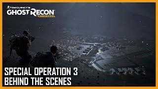 Tom Clancy's Ghost Recon Wildlands: Behind the Scenes of Special Operation 3 | Ubisoft [NA]