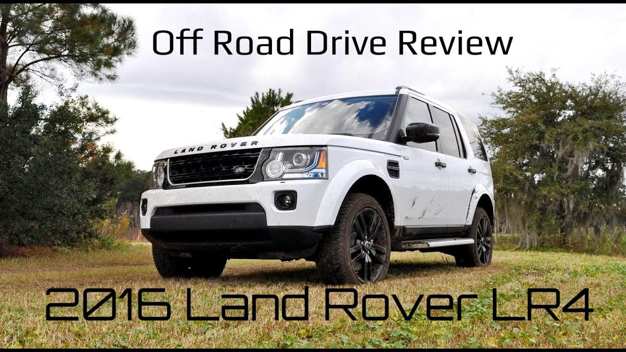2016 Land Rover Lr4 Hse Lux Hd Off Road Test Review
