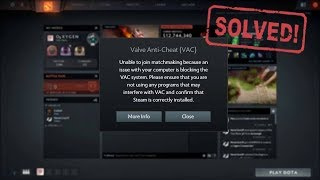 VAC Error Dota2 Unable To Join Matchmaking 2017.