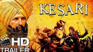 Kesari Movie Trailer Release   केसरी फिल्म ट्रेलर रिव्यू   Akshay Kumar, Parineeti Chopra; Review