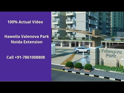 Hawelia Valenova Park In Noida Extension | ☎️7861008808 | 2, 3 BHK Flats For Sale | Price💰: 75 Lacs