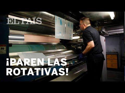 EL PAÍS cierra sus rotativas centrales en Madrid  España