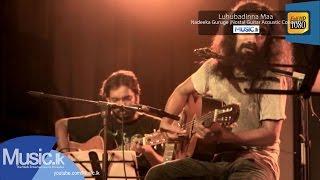 Luhubadinna Maa - Nadeeka Guruge (Nostal Guitar Acoustic Concert)  - www.Music.lk