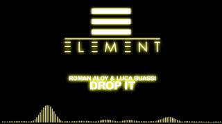 Roman Aloy & Luca Buassi - Drop It