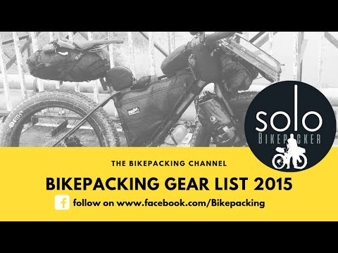 Bikepacking Gear List 2015