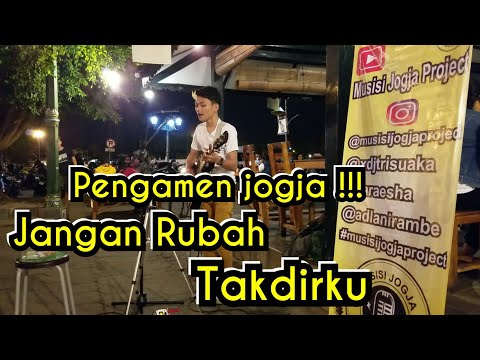 JANGAN RUBAH TAKDIRKU !!! SUARA PENGAMEN JOGJA | PENDOPO LAWAS