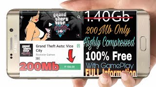 Gta 200Mb|| Gta vice city|| Highly Compressed in android|| With Gameplay