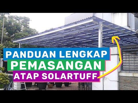 Panduan Lengkap Pemasangan Atap Solartuff