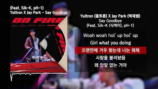 Yultron (율트론) x jay park (박재범) - say goodbye (feat. sik-k ...