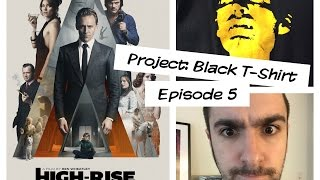 HIGH-RISE (2015) Movie Review Ben Wheatley